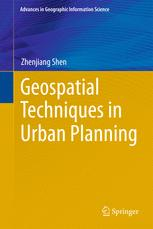 Geospatial Techniques in Urban Planning