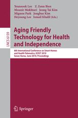Aging Friendly Technology for Health and Independence