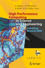 High Performance Computing in Science and Engineering, Garching/Munich 2009