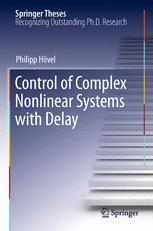 Control of Complex Nonlinear Systems with Delay