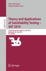 Theory and Applications of Satisfiability Testing – SAT 2010
