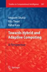 Towards Hybrid and Adaptive Computing