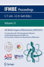 6th World Congress of Biomechanics (WCB 2010). August 1-6, 2010 Singapore