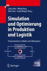 Simulation und Optimierung in Produktion und Logistik