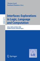 Interfaces: Explorations in Logic, Language and Computation