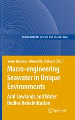 Macro-engineering Seawater in Unique Environments