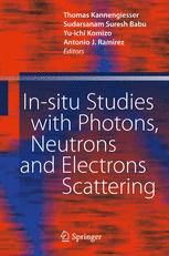 In-situ Studies with Photons, Neutrons and Electrons Scattering