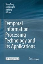 Temporal Information Processing Technology and Its Application