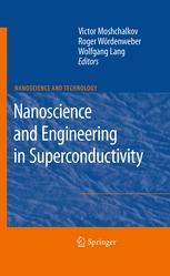 Nanoscience and Engineering in Superconductivity