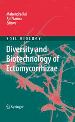 Diversity and Biotechnology of Ectomycorrhizae
