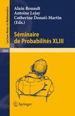 Séminaire de Probabilités XLIII
