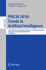 PRICAI 2010: Trends in Artificial Intelligence