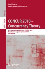 CONCUR 2010 - Concurrency Theory