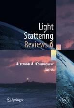Light Scattering Reviews, Vol. 6
