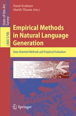Empirical Methods in Natural Language Generation