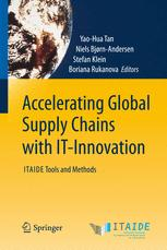 Accelerating Global Supply Chains with IT-Innovation