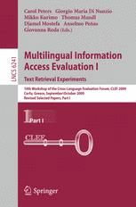 Multilingual Information Access Evaluation I. Text Retrieval Experiments