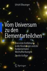 Vom Universum zu den Elementarteilchen