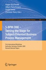 S-BPM ONE – Setting the Stage for Subject-Oriented Business Process Management