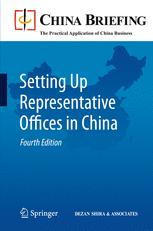 Setting Up Representative Offices in China