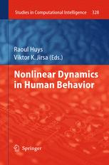 Nonlinear Dynamics in Human Behavior