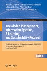 Knowledge Management, Information Systems, E-Learning, and Sustainability Research
