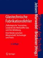 Glastechnische Fabrikationsfehler