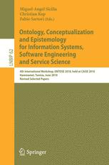 Ontology, Conceptualization and Epistemology for Information Systems, Software Engineering and Service Science
