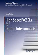 High Speed VCSELs for Optical Interconnects