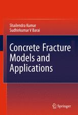 Concrete Fracture Models and Applications