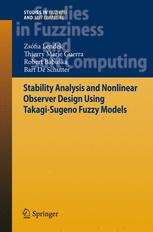 Stability Analysis and Nonlinear Observer Design Using Takagi-Sugeno Fuzzy Models