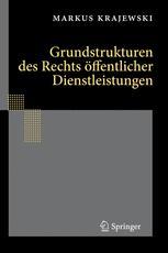 Grundstrukturen des Rechts öffentlicher Dienstleistungen