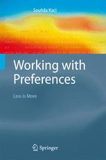 Working with Preferences: Less Is More