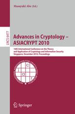 Advances in Cryptology - ASIACRYPT 2010