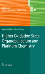 Higher Oxidation State Organopalladium and Platinum Chemistry