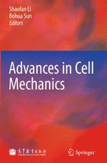 Advances in Cell Mechanics