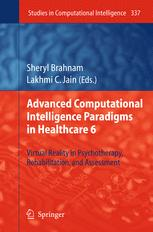 Advanced Computational Intelligence Paradigms in Healthcare 6. Virtual Reality in Psychotherapy, Rehabilitation, and Assessment