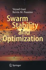 Swarm Stability and Optimization