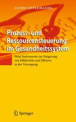 Prozess- und Ressourcensteuerung im Gesundheitssystem