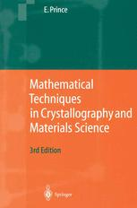 Mathematical Techniques in Chrystallography and Materials Science