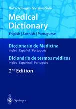 Medical Dictionary/Diccionario de Medicina/Dicionário de termos médicos