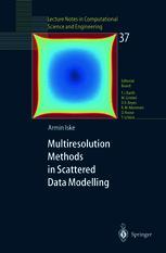 Multiresolution Methods in Scattered Data Modelling