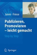 Publizieren,Promovieren — leicht gemacht