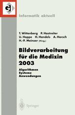 Bildverarbeitung für die Medizin 2003