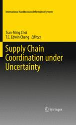 Supply Chain Coordination under Uncertainty