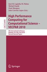 High Performance Computing for Computational Science – VECPAR 2010