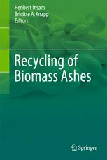 Recycling of Biomass Ashes :