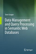 Data Management and Query Processing in Semantic Web Databases