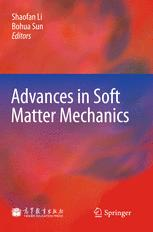 Advances in Soft Matter Mechanics