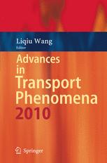 Advances in Transport Phenomena 2010